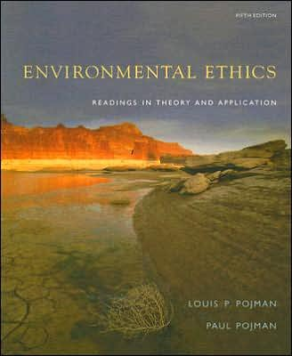 Download Environmental Ethics (text only) 5th (Fifth) edition by L. P. Pojman,P. Pojman PDF