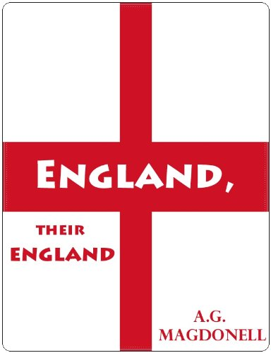 (England, Their England; A Classic British Humor Novel)