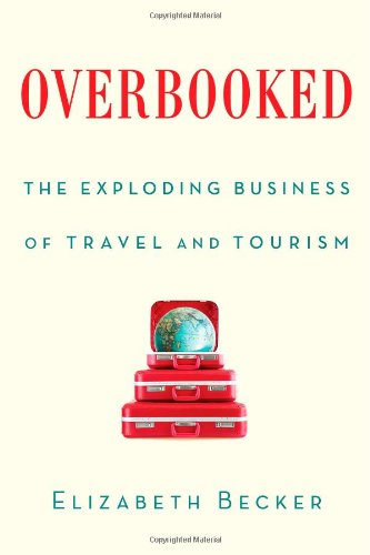 Image of Overbooked: The Exploding Business of Travel and Tourism