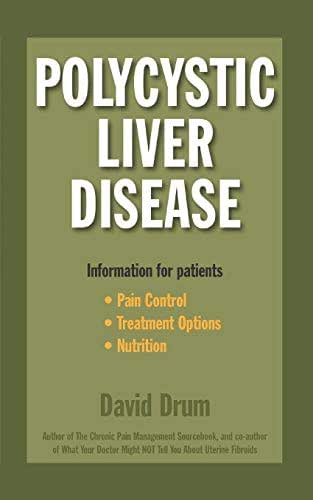 Polycystic Liver Disease: Information for Patients