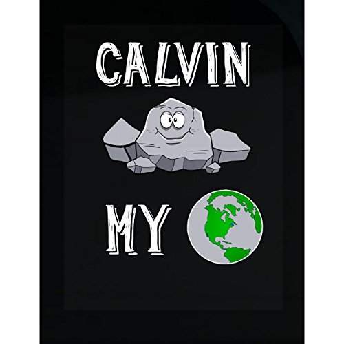 Calvin Rocks - Calvin Rocks My World Funny Cute Valentines Gift - Sticker