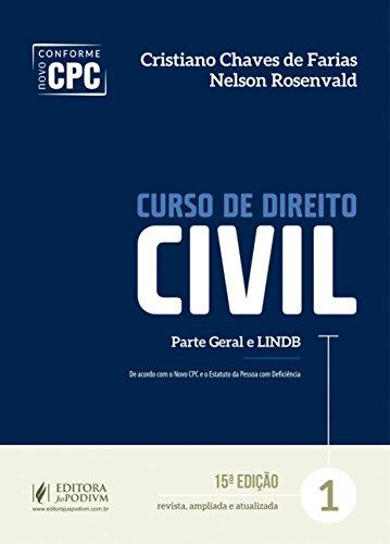 Curso de Direito Civil: Parte Geral e LINDB (Volume 1)