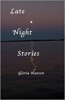 Book Late Night Stories by Gloria Hanson (2012-02-06)