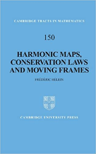 harmonic maps conservation laws and moving frames cambridge tracts in mathematics 2nd edition - Moving Picture Frames