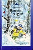 """Afficher """"Benjamin s'est egare"""""""