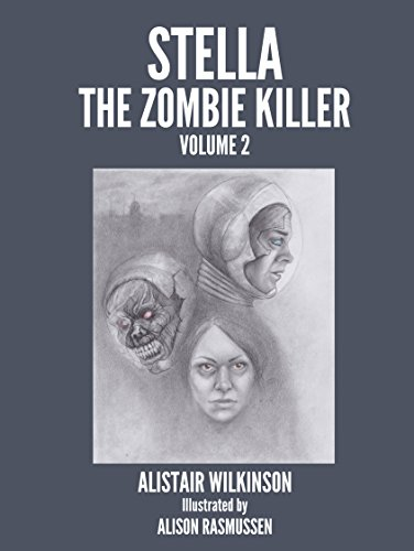 Stella the Zombie Killer Volume Two