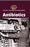 Antibiotics, Yount, Lisa, 0737719621
