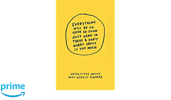 Unsolicited Advice 2019: Weekly Planner: Amazon.es: Adam J ...