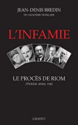 L'infamie : Le procès de Riom (Essais Français)