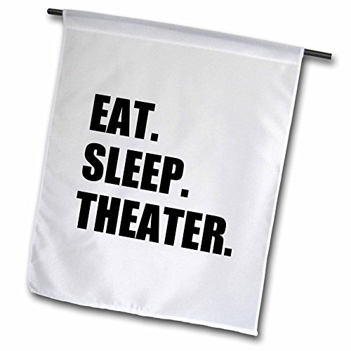inspirationzstore-eat-sleep-series-eat-sleep-theater-black-text-drama-club-addict-actor-play-acting-