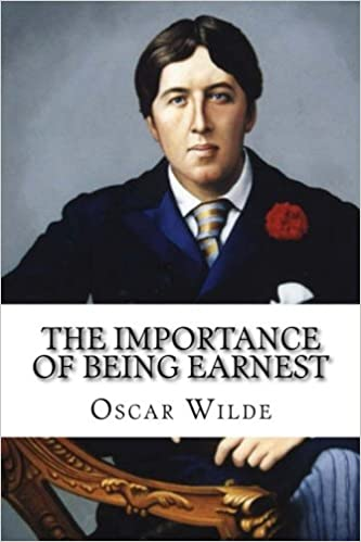Amazon.com: The Importance of Being Earnest (9781503331747): Oscar ...