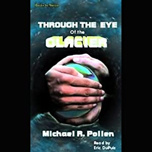 Through the Eye of the Glacier Audiobook