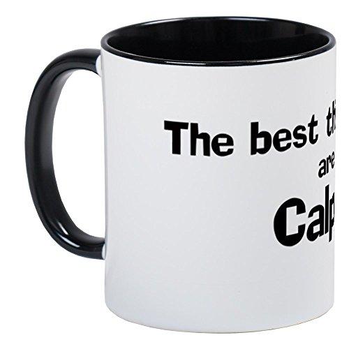 Cafepress   Calpine  Best Things Mug   Unique Coffee Mug  Coffee Cup
