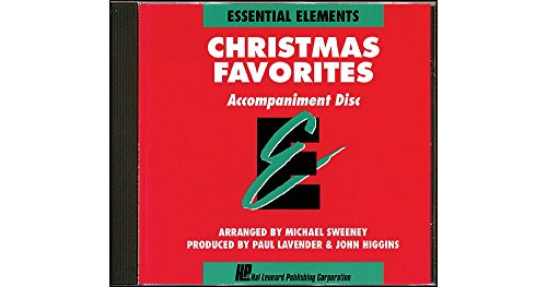 Essential Elements Christmas Favorites CD for (Essential Elements Correlated Arrangements)