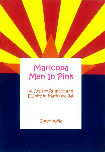 Maricopa Men in Pink: A Cry for Respect and Dignity in Maricopa - Cry Pink