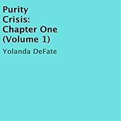 Purity Crisis: Chapter One