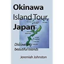 Okinawa Island Tour, Japan: Discovering beautiful Islands