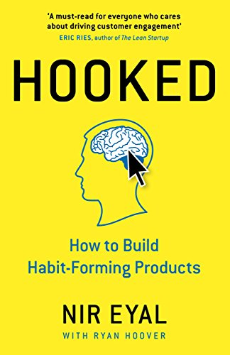 Hooked: How to Build Habit-Forming Products Pic
