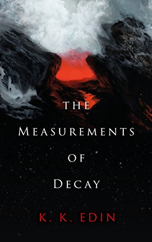 The Measurements Of Decay by K. K. Edin ebook deal