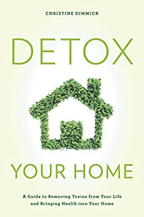 Detox Your Home Removing Bringing ebook product image