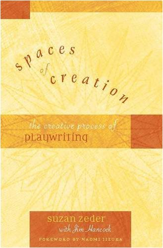 Spaces of Creation: The Creative Process of Playwriting