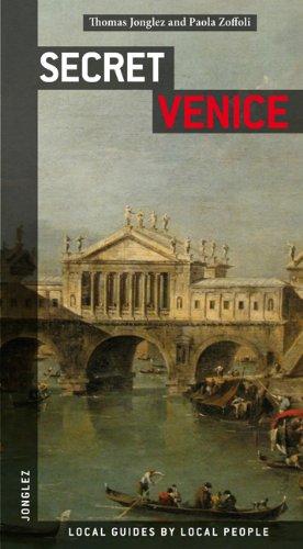 Secret Venice, by Thomas Jonglez, Paola Zoffoli