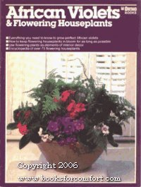 Violet Flowering African (African Violets and Flowering Houseplants (The Ortho library) by Charles C. Powell (1985-07-03))
