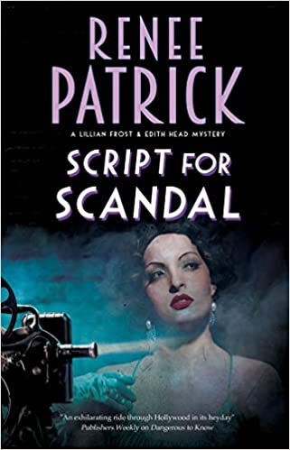 New Mystery Books 2020 Script for Scandal (A Lillian Frost and Edith Head mystery): Renee