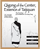 download ebook qigong of the center, essence of taijiquan: the teachings of master cai song fang (warriors of stillness: meditative traditions in the chinese martial arts) pdf epub