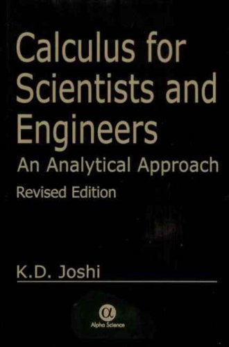Calculus for Scientists and Engineers: An Analytical Approach, Revised Ed