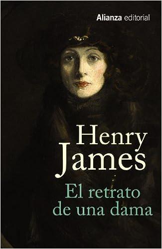 El retrato de una dama - Henry James