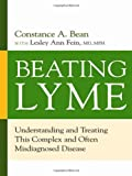 Beating Lyme, Constance A. Bean and Lesley Ann  Fein, 081440944X