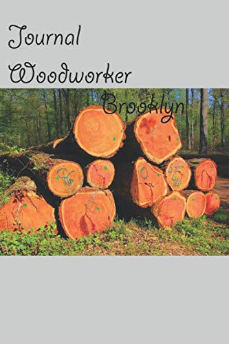Journal  woodworker Brooklyn: Not  Yet : Carpenter Notebook for Woodworker Gift Woodworking Journal Worker Diary Log Joiner Booklet Memo I Size 6 x 9 I Ruled Paper I 120 Pages