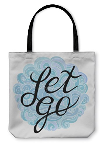 Gear New Shoulder Tote Hand Bag, Inspirational And Encouraging Quote Let Go On A Pretty Of Clouds Overhead Curls, 18x18, 22232GN (Lettering Embroidery Card)