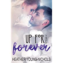 Up for Forever (Up for Grabs Book 2)