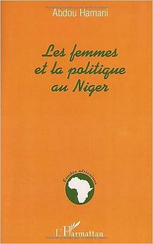 En ligne téléchargement Les femmes et la politique au niger epub, pdf