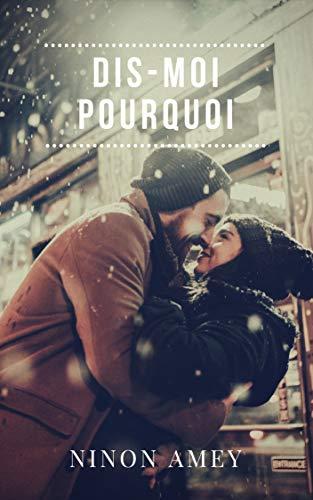 Dis-moi Pourquoi French Edition