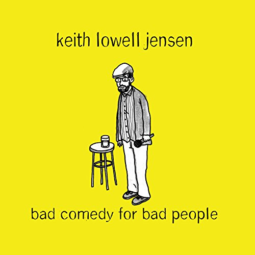 Bad Comedy for Bad People [Exp...