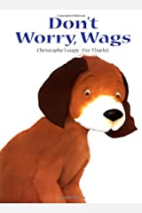 Don't Worry, Wags Hardcover