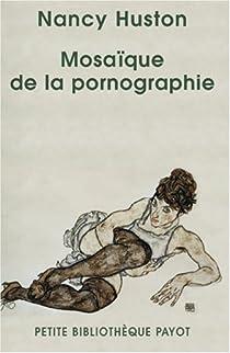Mosaïque de la pornographie par Huston