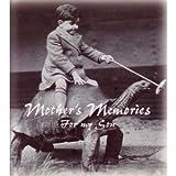 Mother's Memories, Deborah Nixon, 1552801675