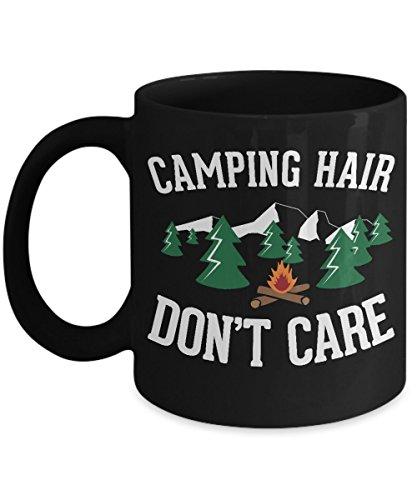 11 OZ Camping Gift Idea - Black Coffee Mug - Camping Hair Don't Care - 2 Sided Print (Sided Mug Coffee)