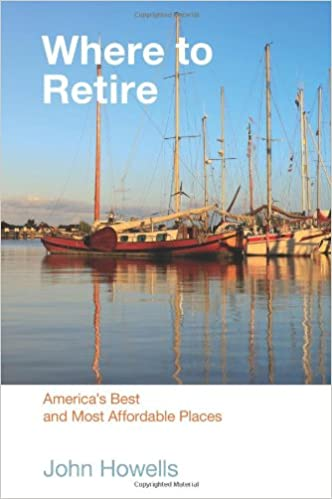 Where to Retire, 7th: America's Best & Most Affordable
