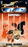 Front cover for the book Doctor Who: Survival by Rona Munro