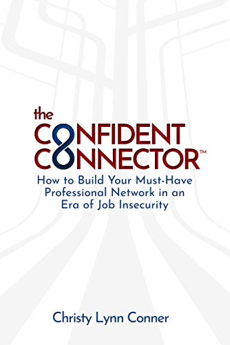 The Confident Connector™ by Christy Conner ebook deal