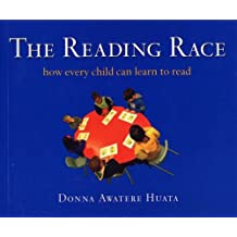 The Reading Race: How Every Child Can Learn to Read