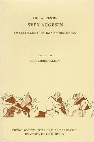 Sven Aggesen The Works of Sven Aggesen Twelfthcentury Danish Historian Viking