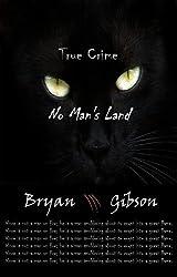 True Crime: No Man's Land