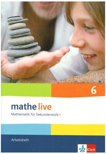 mathe live 6: Arbeitsheft mit Lösungsheft Klasse 6 (mathe live. Bundesausgabe ab 2006)