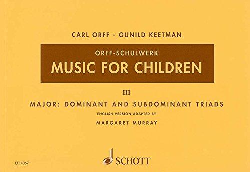 MUSIC FOR CHILDREN VOL3: MAJOR: DOMINANT & SUBDOM. TRIADS - VOICE & PERCUSSION